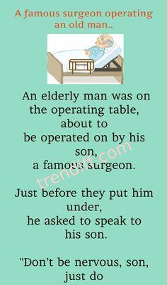 A famous surgeon operating an old man. Elderly Man, Old Men, Motivational Quotes, Cartoons, Jokes, Humor, Comics, Funny, Cartoon