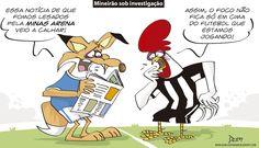 Charge do Dum (Zona do Agrião) sobre o Mineirão em investigação (07/06/2016). #Charge #Dum #Mineirão #Atlético #Cruzeiro #Brasileirão #CampeonatoBrasileiro #HojeEmDia