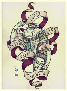 loose lips deserve cut throats