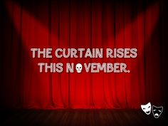 The Curtain Rises This November. http://www.pinterest.com/donwinston/the-gristmill-playhouse/