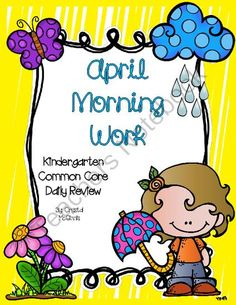 Morning Work! (Or Homework) April Kindergarten Common Core Daily Review from Crystal McGinnis on TeachersNotebook.com -  (20 pages)  - Morning Work, Homework, or Daily Review: I created this 20 page pack to use as a review of the Common Core Standards for Kindergarten. This pack contains a spiral review of both math and literacy skills. This would be perfect for morning work, homework, o