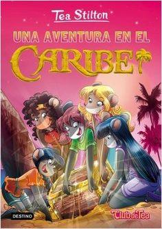 Una aventura en el Caribe, de Tea Stilton - Enlace al catálogo: http://benasque.aragob.es/cgi-bin/abnetop?ACC=DOSEARCH&xsqf99=774955