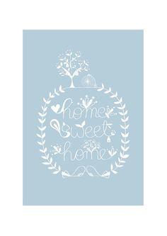 Hey, ho trovato questa fantastica inserzione di Etsy su http://www.etsy.com/listing/95946315/home-sweet-home-art-print-pastel-blue