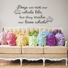 Wall Decals Dogs are not our whole Life Quote Decal Vinyl Sticker Heart  Home Decor Dogs School  Decor  Window Dorm Living Room MN 148