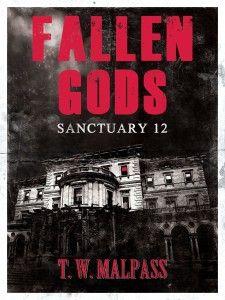 Sanctuary 12: Fallen Gods 1 (Fantasy/Horror/Science-Fiction)