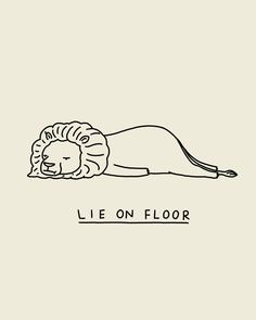 Lie on floor all day long! Fun, humour, feel good art by Lim Heng Swee. Museum-quality posters with vivid prints made on thick and durable matte paper. A statement in any room, these puppies are just the accent your room or office needs. Animal Drawings, Pencil Drawings, Funny Lion, Easy Drawings, Lion Drawing Easy, Lion Illustration, Funny Doodles, Doodle Tattoo, Cute Puns