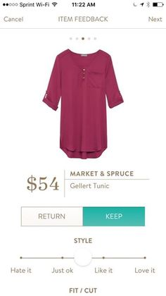 Dear Stylist, I love the look of this tunic. It is exactly what I want! I'd be able to wear it with leggins. I love the color and the material looks super comfy!