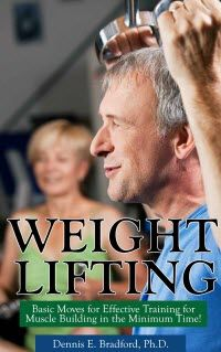 Kindle FREE Day:  August 25        Weight Lifting: Basic Moves for Effective Training for Muscle Building in Minimum Time! Here's How to Get All the Benefits You Need From Weight Lifting for Aging Well Physically in Just 10 Minutes Weekly!