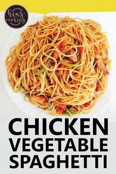 Chicken Spaghetti Recipe - Chicken and Vegetable Spaghetti Recipe Pakistani Chicken Recipes, Indian Food Recipes, Ethnic Recipes, Pakistani Recipes, Chicken Spaghetti Recipes, Recipe Chicken, Vegetable Pasta, Chicken And Vegetables, Tasty Potato Recipes