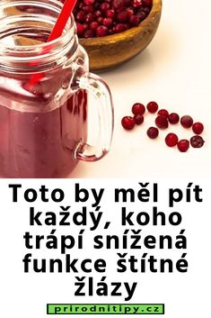 Toto by měl pít každý, koho trápí snížená funkce štítné žlázy - prirodni tipy Mason Jars, Food And Drink, Skin Care, Mugs, Tableware, Health, Fitness, Carnavals, Dinnerware