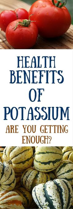 Health benefits of potassium. Getting enough potassium is critical to good health. Do you get enough potassium every day? Click to read more or pin to save for later.