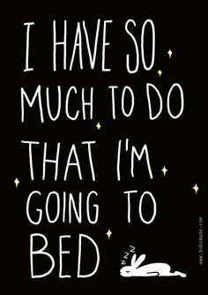I Have So Much To Do Quote by bobsmade via stylecarrot #Illustration #Quotation