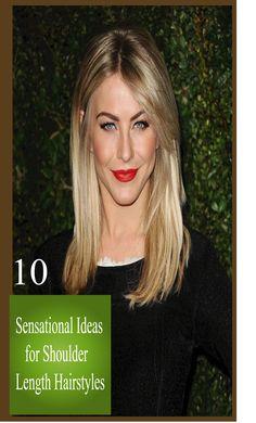 If you are well aware of modern hairstyles trend, you must be looking for some quick ideas for Shoulder Length Hairstyles, Discover 10 Sensational Ideas for Shoulder Length Hairstyles.