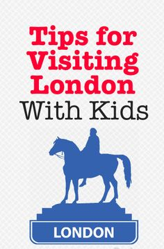 Top Tips for Visiting London with Kids | In The Playroom