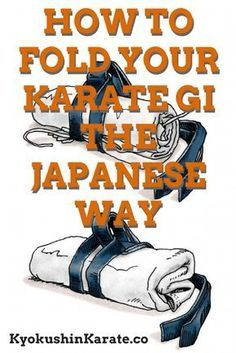How to Fold Your Karate Gi The Japanese Way Kyokushin Karate Kyokushin Karate, Shotokan Karate, Japanese Symbol, Japanese Kanji, Karate Gi, Goju Ryu, Martial Arts Workout, Aikido, Guerrilla