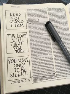 Exodus Fear not. The Lord will fight for you. You have only to be silent. Bible Study Journal, Scripture Study, Bible Art, Bible Drawing, Bible Doodling, Bible Verses Quotes, Bible Scriptures, Bibel Journal, Bible Notes