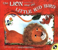 Amazon.com: The Lion and the Little Red Bird (Picture Puffins) (9780140558098): Elisa Kleven: Books