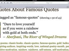 """Google search for """"Quotes about famous quotes"""" screenshot posted on Twitter and displaying the haiku: """"Dare to love yourself as if you were a rainbow with gold at both ends."""" -- from Aberjhani's books The River of Winged Dreams and Power through the Journey of the Rainbow. Image shows key words posted for quote. New book releases 2014."""