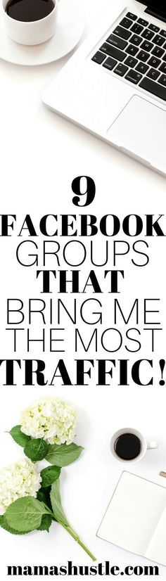 9 Facebook Groups that Bring Me the Most Traffic