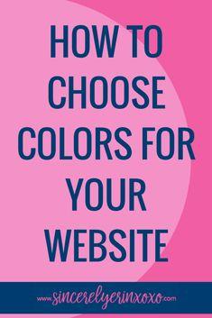 How to Choose Colors for Your Website Social Media Tips, Social Media Marketing, Internet Marketing, Affiliate Marketing, Business Tips, Online Business, Business Branding, Web Design Trends, Creating A Blog