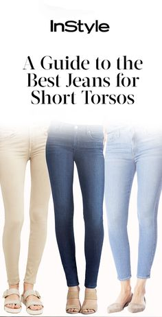 InStyle's guide for the best jeans for women with a short torso