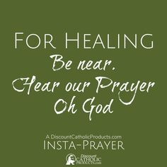 @catholicproduct posted to Instagram: For Healing. Be near. Hear our Prayer Oh God.  Our 5-Second Insta-Prayer helps you pray just a tiny bit more every day.   #InstaPrayer #Catholic #Pray #faith #DiscountCatholicProducts #PrayMore #prayer #dcp #Healing #HearOurPrayer #CatholicChurch #catholicism #romancatholic #catholics