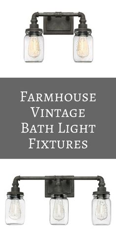 Upgrade your vintage or industrial style home with Squire Wall Mount Bath Light Fixtures from Quoizel, which appear to be assembled from old plumbing pipes and mason jars. Even the glass jar fitters are detailed with antique style fruit designs. #bathlightfixture #farmhouselight #ad #farmhousebathroom