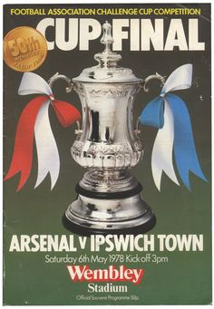 The first time Arsenal broke my heart...The 1978 FA Cup Final. Bobby Robson built a great Ipswich team though. I would be at the FA Cup Final thirty years later living another heartbreak with Bobby as he presented the cup to Portsmouth after they beat Cardiff City 1-0 (ex-Arsenal player Kanu getting the goal!). Sir Bobby was always a class act - RIP
