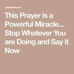 This Prayer is a Powerful Miracle... Stop Whatever You are Doing and Say it Now