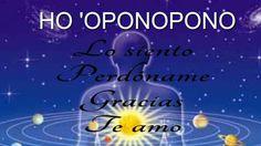 HO 'OPONOPONO; TEORIA Y PRÁCTICA; (EL AMOR Y EL PERDÓN SANAN)