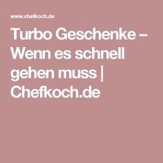 Turbo Geschenke – Wenn es schnell gehen muss | Chefkoch.de