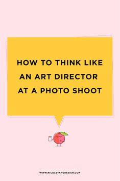 How To Think Like An Art Director At A Photo Shoot