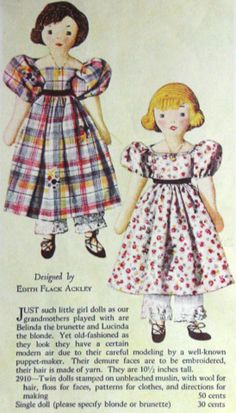 A Doll Shop of My Own: Belinda and Lucinda-Edith Flack Ackley pattern dolls - free pattern and a gallery of finished dolls Doll Sewing Patterns, Sewing Dolls, Doll Crafts, Diy Doll, Antique Dolls, Vintage Dolls, Fabric Dolls, Paper Dolls, Girl Dolls