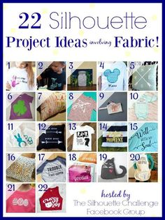 22 fabric and apparel projects for your Silhouette - so many great ideas!