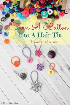DIY Button Hair Ties in Under 5 Seconds! These are easy diy hair ties that look adorable with a simple pony tail! Plus there are fun girls hairstyle ideas!