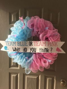 Welcome your guests to the party by hanging this cute thing at the doorstep.  #genderrevealwreath