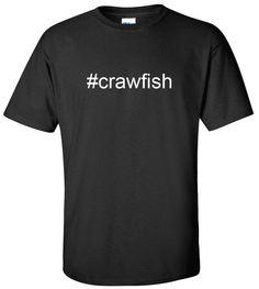 #crawfish Hashtag T-Shirt
