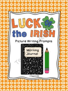 St. Patricks Day picture writing prompt - 2nd and 3rd grade  from Teach 123 on TeachersNotebook.com -  (18 pages)  - St. Patrick's Day picture writing prompts that are aligned with 2nd and 3rd grade Common Core Standards.