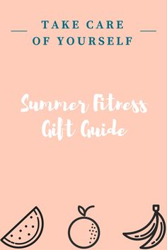 Looking for a gift? check out this summer #fitness gift guide!