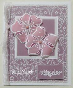 Mutch to Stamp: May 2008...two lovely pink vellum flowers...