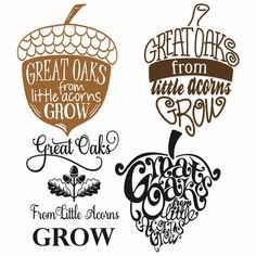 Mighty oaks from little acorns grow Svg Design. Perfect for back to school. Apex Embroidery, Embroidery Designs, Acorns To Oaks, Acorns Grow, Acorn Crafts, Acorn And Oak, Mighty Oaks, Little Acorns, Cutting Tables