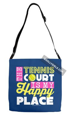 Golly Girls: The Tennis Court Is My Happy Place Blue Shoulder Tote Bag only at gollygirls.com