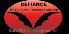 DEFIANCE Announcement: ADVANCED MISSION BETA 2 SCHEDULED FOR FEBRUARY 8-10