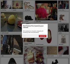 PINTEREST - now this is interesting: a whole new way to Explore Pins - not yet announced on the Pinterest blog, I would love to find out about the algorithm ( and a bit about privacy ofcourse!) UPDATE: mentioned as Interests on the P-blog http://blog.pinterest.com/post/74744409147/its-going-to-be-an-interesting-year