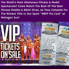 Tickets (1st 10 Rows) on Sale Now to Watch Fitness Models & Bikini Divas, as they compete for WBFF Pro at Mohegan Sun! http://www.fitnessatlantic.com/tickets/