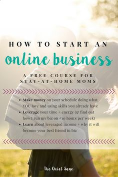 Are you a stay-at-home mom who wants to start an online business and make money online? Take this FREE 7-day email course to learn how to make money on your schedule doing what you love, leverage your time and energy, and learn about leveraged/passive income and why it will become your best friend in business. For more info, click through to: www.thequietsage....