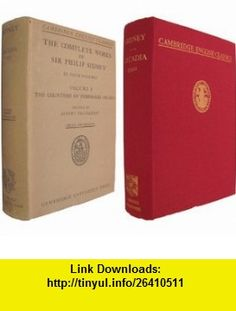 The Complete Works of Sir Philip Sidney, Vol. I The Countesse of Pembrokes Arcadia Sir Philip Sidney, Albert Feuillerat ,   ,  , ASIN: B000X6JZ3O , tutorials , pdf , ebook , torrent , downloads , rapidshare , filesonic , hotfile , megaupload , fileserve