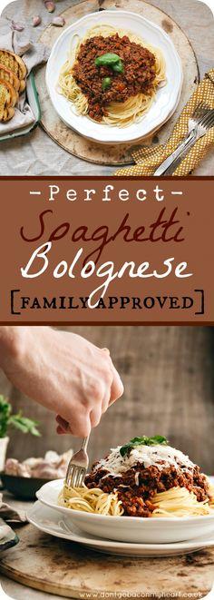 Perfect Spaghetti Bolognese.