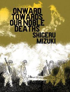 Onward Towards Our Noble Deaths, http://www.amazon.com/dp/1770460411/ref=cm_sw_r_pi_awdm_7hXxwb0JR6665
