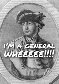 "-- General Charles Lee, ""shits the bed at the Battle of Monmouth"" #Hamilton #musical"